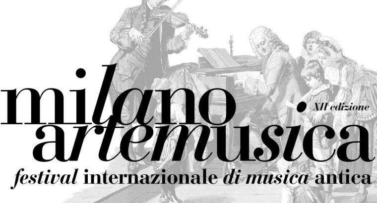 Milano Arte Musica – International Festival of Ancient Music