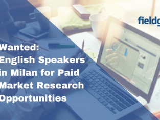 Wanted: English Speakers in Milan for Market Reseach