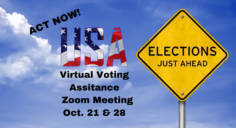 Act now! Virtual Voting Assistance Oct 21 & 28, 2020