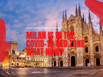 Update: Milan is in the Covid-19 Red zone, (for Easter) what now?