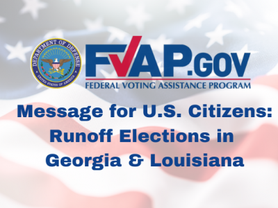 Message for U.S. Citizens: Runoff Elections in Georgia & Louisiana