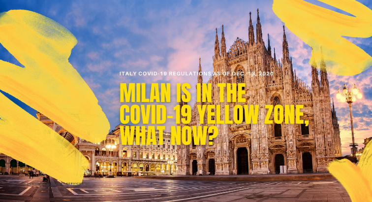 Milan is in the Covid-19 Yellow zone, what now?