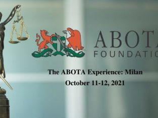 The ABOTA Experience: Milan (Oct 11-12,2021) Where American and Italian legal professionals exchange ideas